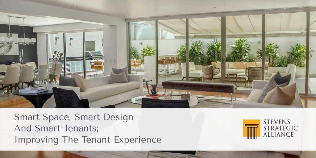 Smart Space, Smart Design And Smart Tenants; Improving The Tenant Experience